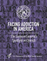 Surgeon General Spotlight on Opioids